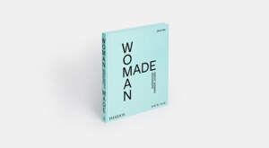 Kering and Phaidon partner to launch Woman Made: Great Women Designers